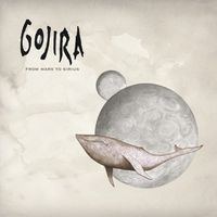 Gojira - From Mars To Sirius [Import]