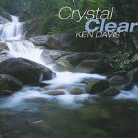 Ken Davis - Crystal Clear