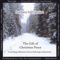 Barbara Faith Jordan - Gift Of Christmas Peace