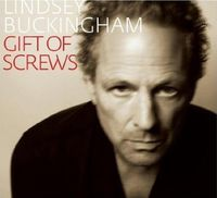 Lindsey Buckingham - Gift Of Screws
