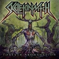 Skeletonwitch - Forever Abomination [Download Included]