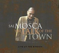 Sal Mosca - Talk of Town