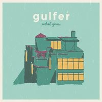 Gulfer - What Gives