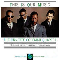 Ornette Coleman - This Is Our Music [LP]