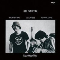 Hal Galper - Now Here This [Limited Edition] (Jpn)