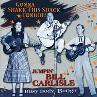Carlisles - Gonna Shake This Shack Tonight-Busy Body Boogie [Import]