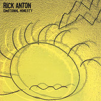 Rick Anton - Emotional Honesty