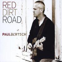 Paul Bertsch - Red Dirt Road