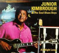 Junior Kimbrough - All Night Long