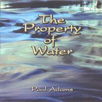 Paul Adams - Property of Water
