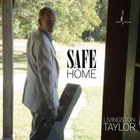 Livingston Taylor - Safe Home