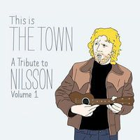 Various Artists - This Is the Town: Tribute to Nilsson Volume 1 [LP]