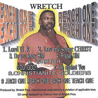 Wretch - Each One Reach One Each One Teach One
