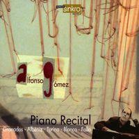 Alfonso Gomez - Piano Recital