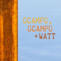 Ocampo, Ocampo + Watt - Apparatus b/w Better Than a Dirtnap [RSD 2019]