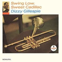 Dizzy Gillespie - Swing Low, Sweet Cadillac [LP]