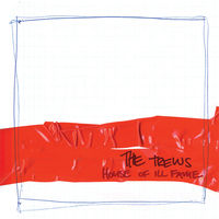 Trews - House Of Ill Fame