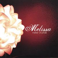 Melissa - Matter Of Pride