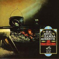 Los Chalchaleros - En Esta Zamba Ausente