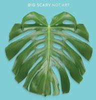 Big Scary - Not Art [Vinyl]