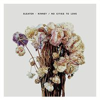 Sleater-Kinney - No Cities To Love [Vinyl]