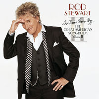 Rod Stewart - As Time Goes By: The Great American Songbook 2