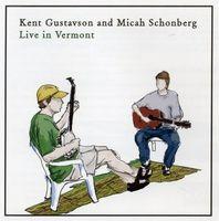 Kent Gustavson - Live in Vermont