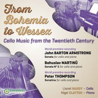 Lionel Handy - From Bohemia To Wessex: Cello Music From The Twentieth Century