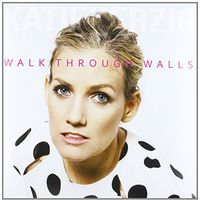 Katie Herzig - Walk Through Walls