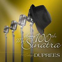 Duprees - Happy 100th Mr. Sinatra