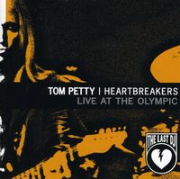 Tom Petty - Live at the Olympic: Last DJ & More (EP)