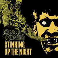 Death Breath - Stinking Up The Night