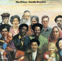 O'Jays - Family Reunion