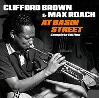 Clifford Brown & Max Roach - At Basin Street Complete Edition + 2 Bonus Tracks