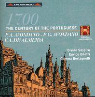 Enrico Onofri - 1700: Century of the Portuguese