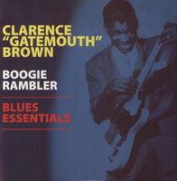 Clarence 'Gatemouth' Brown - Boogie Rambler-Blues Essentials [LP]