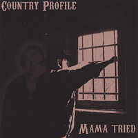 Country Profile - Mama Tried