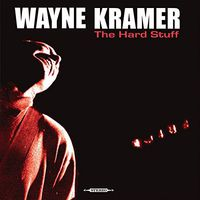 Wayne Kramer - Hard Stuff [Vinyl]