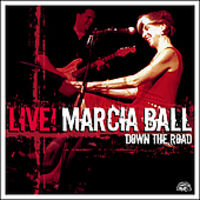 Marcia Ball - Marcia Ball Live: Down the Road