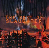 Slaughter - Mass Slaughter