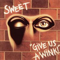 Sweet - Give Us A Wink (Exed) (Uk)
