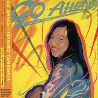 Tatsuro Yamashita - Go Ahead (Jpn)