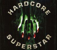 Hardcore Superstar - Beg For It [Import]