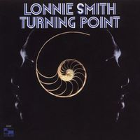 Lonnie Smith - Turning Point [Remastered]