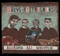 Drive-By Truckers - Alabama Ass Whuppin' [Reissue]