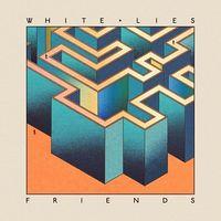 White Lies - Friends [Vinyl]