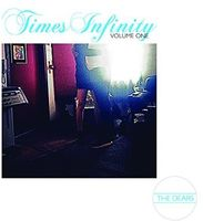 The Dears - Times Infinity Volume One [Vinyl]
