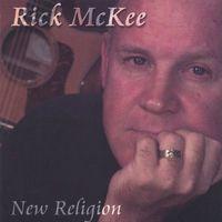 Rick Mckee - New Religion