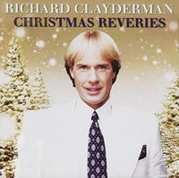 Richard Clayderman - Christmas Reveries (Aus)