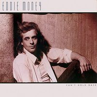 Eddie Money - Can't Hold Back: Deluxe Edition